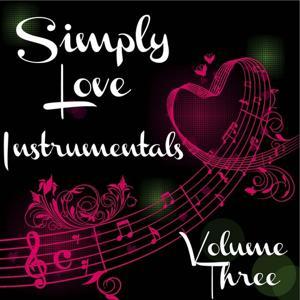 Simply Love, Vol. 3 (Instrumentals)