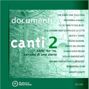 Documenti - Canti, Vol. 2 (Anni '60-'70 canzoni di una storia)