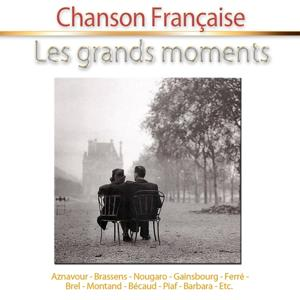 Chanson Française : Les grands moments (40 Hits)