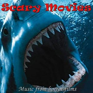 Scary Movies (Music from Horror Films)