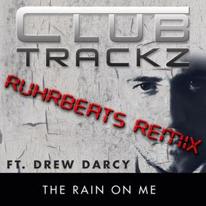 The Rain On Me Remix (Special Remix)