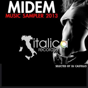 Midem Music Sampler 2013 (Selected By DJ Castello)