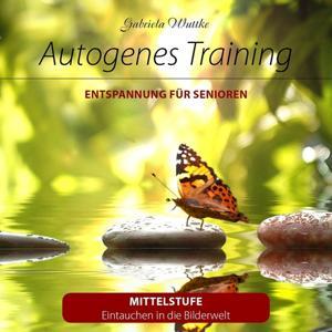 Autogenes Training (Entspannung für Senioren, Mittelstufe)