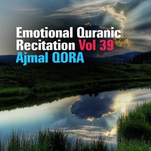 Emotional Quranic Recitation, Vol. 39 (Quran - Coran - Islam)