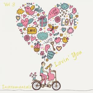 Lovin' You, Vol. 3 (Instrumentals)
