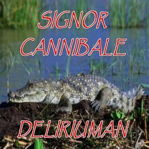 Signor cannibale