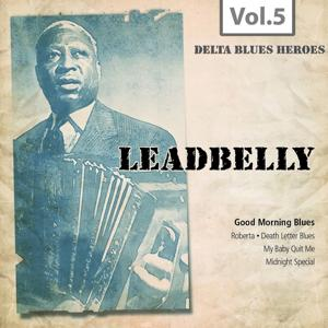 Delta Blues Heroes, Vol. 5