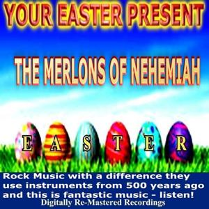 Your Easter Present - the Merlons of Nehemiah