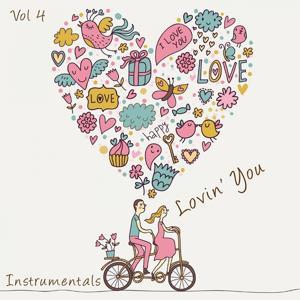 Lovin' You, Vol. 4 (Instrumentals)