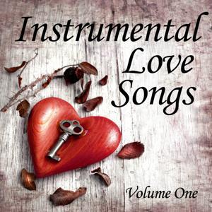 Instrumental Love Songs, Vol. 1 (Instrumental)