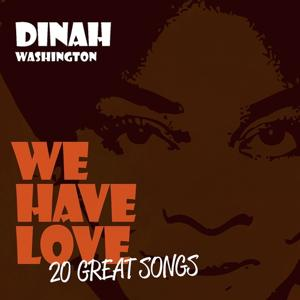 We Have Love - 20 Great Songs