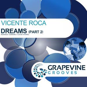 Dreams, Pt. 2