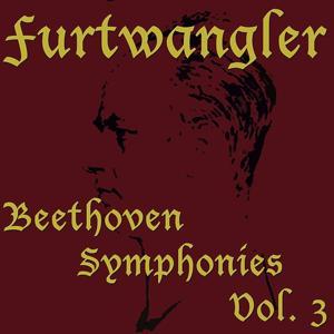 Beethoven Symphonies, Vol. 3 (Beethoven Symphonies, Vol. 3)