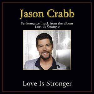 Love Is Stronger Performance Tracks