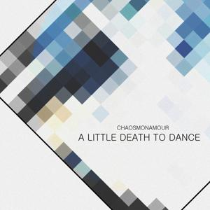 A Little Death To Dance