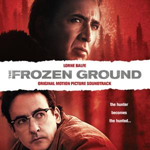 The Frozen Ground: Original Motion Picture Soundtrack