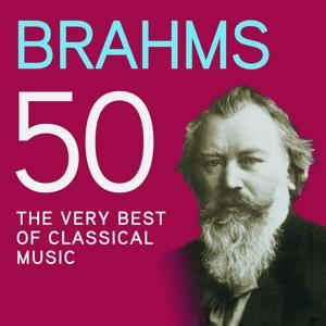 Brahms 50, The Very Best Of Classical Music