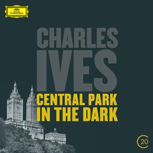 Ives: Central Park In The Dark