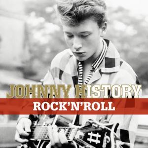 Johnny History - Rock'N'Roll