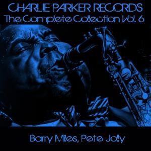 Charlie Parker Records: The Complete Collection, Vol. 6