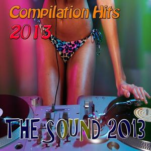 The Sound 2013 (Compilation Hits 2013)