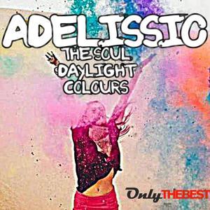 The Soul / Daylight / Colours