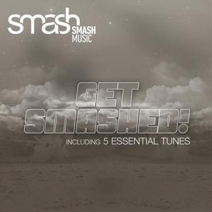 Get Smashed !, Vol. 1