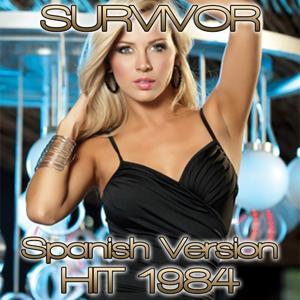 Survivor (Spanish Version Hit 1984)