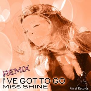 I've Got to Go! (Remix)