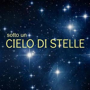 (Sotto un) cielo di stelle