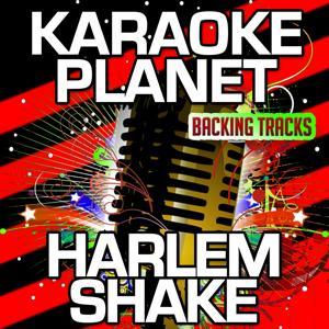 Harlem Shake (Karaoke Version) (Originally Performed By Baauer)