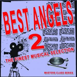 Best Angels, Vol. 2 (The Finest Musical Selection)