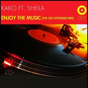 Enjoy the Music (The Life Extended Mix)