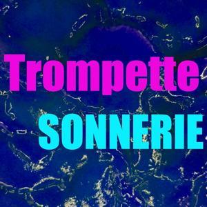 Sonnerie trompette