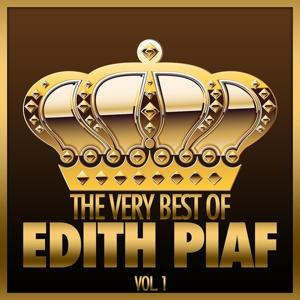 The Very Best Of Edith Piaf, Vol. 1