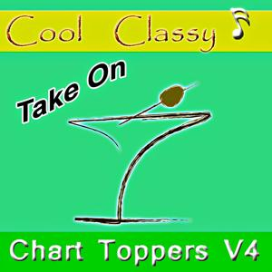 Cool & Classy: Chart Toppers, Vol. 4