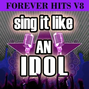 Sing It Like an Idol: Forever Hits V8