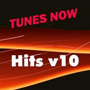 Tunes Now: Hits, Vol. 10