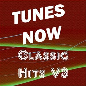 Tunes Now: Classic Hits 3