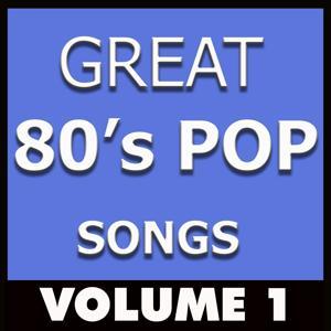 Great 80's Pop Songs, Vol. 1
