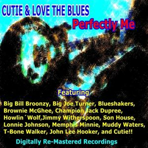Cutie & Loves the Blues - Perfectly Me