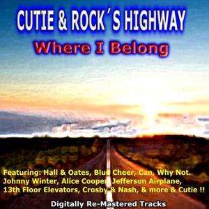 Cutie & Rock's Highway - Where I Belong