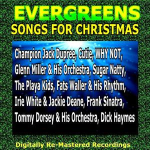 Evergreens - Songs for Christmas