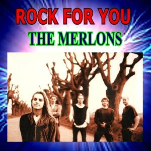 Rock for You - The Merlons