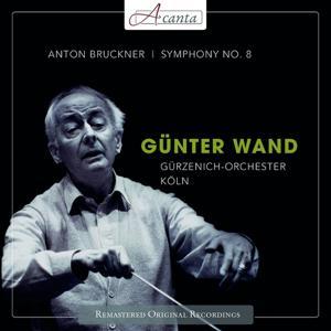 Günter Wand: Bruckner Sinfonie No. 8