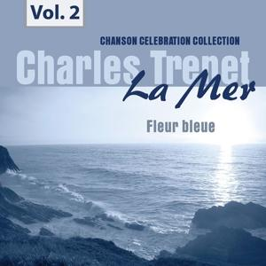 La Mer, Vol. 2 - Fleur bleue