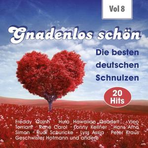 Gnadenlos - Deutsche Schnulzen, Vol. 8