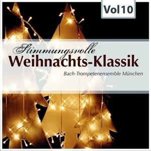 Stimmungsvolle Weihnachts-Klassik, Vol. 10