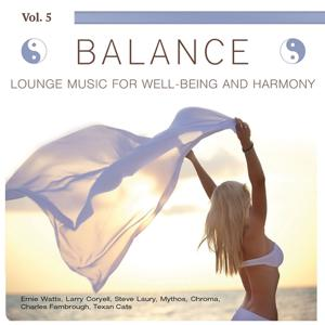 Balance (Lounge Music for Well-Being and Harmony), Vol. 5