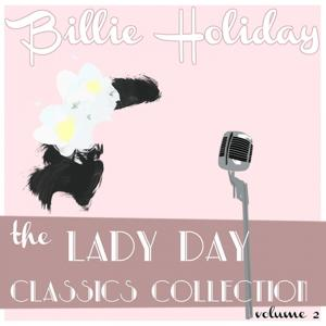 Billie Holiday Classics Collection, Vol. 2